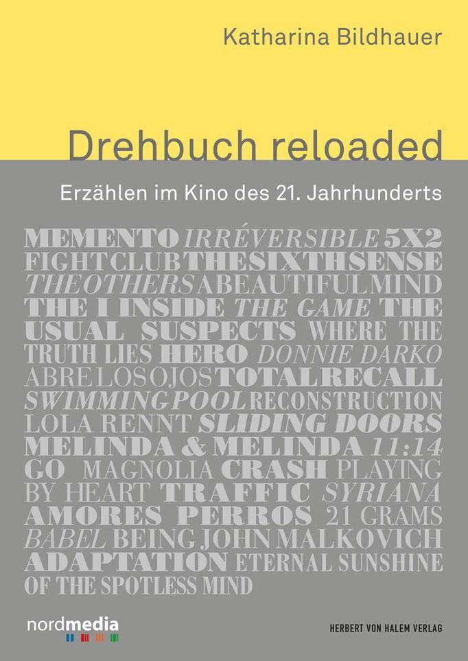 Katharina Bildhauer: Drehbuch reloaded