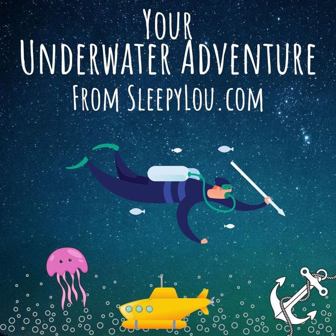 Your Underwater Adventures