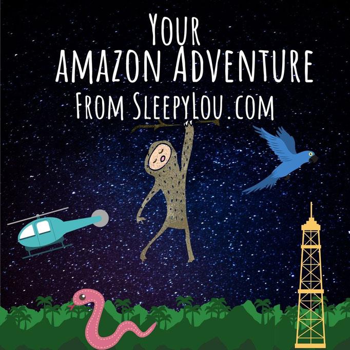 Your Amazon Adventures