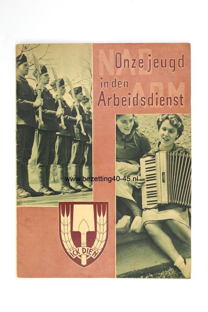 NSB-Nederlandse-Arbeidsdienst-NAD-Werving-brochure –Onze-jeugd-in-den-Arbeidsdienst-1942-