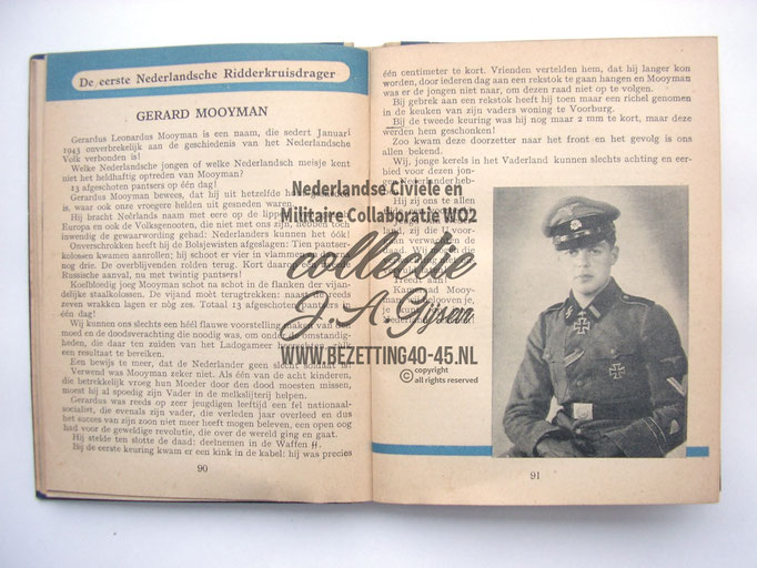Mooyman Dutch SS-Freiwilligen SS volunteers Legion Niederlande. This is one of THE most important NSB/Jeugdstorm publications, inside is explained the whole organisation and many more. Mandatory for every collector of Dutch wartime collaboration material.