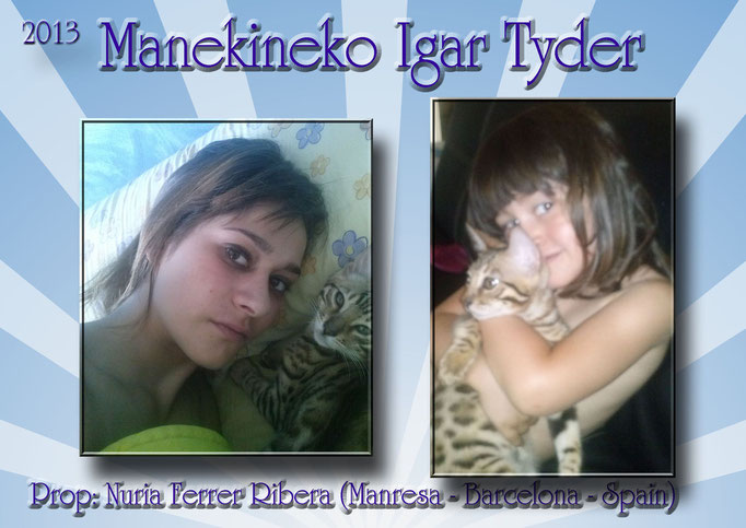 manekineko Igar Tyder - 2013 - Owner: Nuria Barcelona