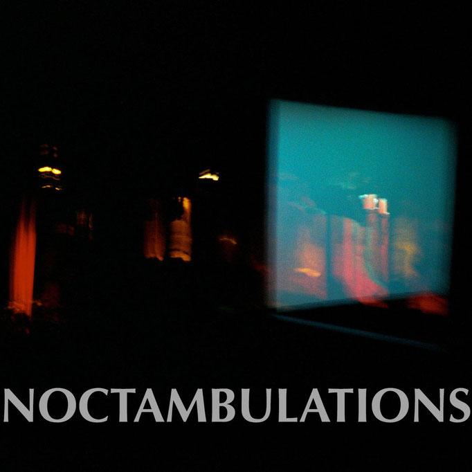 Noctambulations