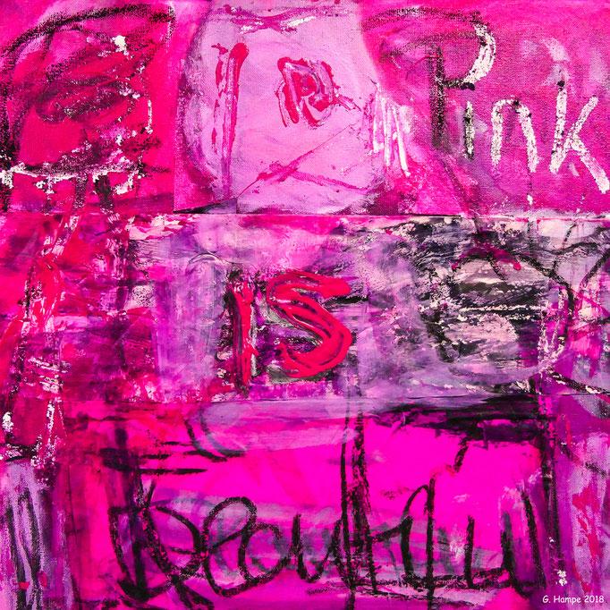 Pink is beautiful 30x30x4 cm Leinwand