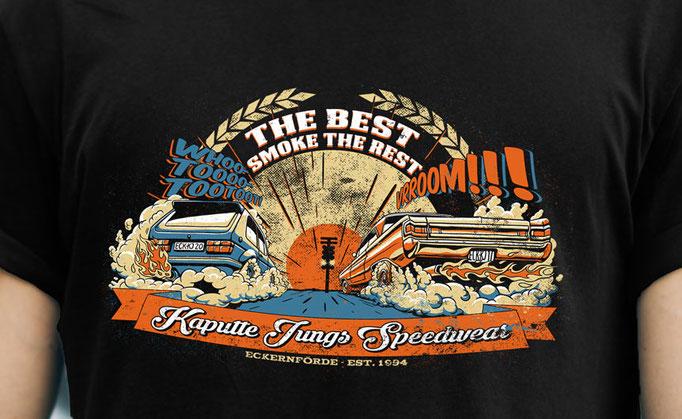 The Best Smoke The Rest - Shirt Design für Kaputte Jungs Speedwear GbR, Eckernförde