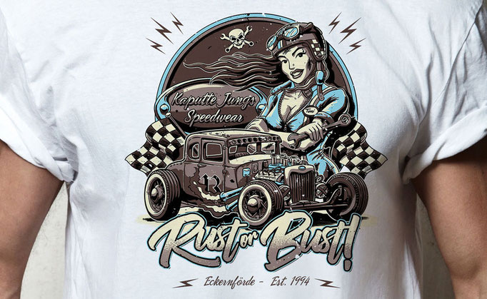 Rust Or Bust - Shirt Design für Kaputte Jungs Speedwear GbR, Eckernförde