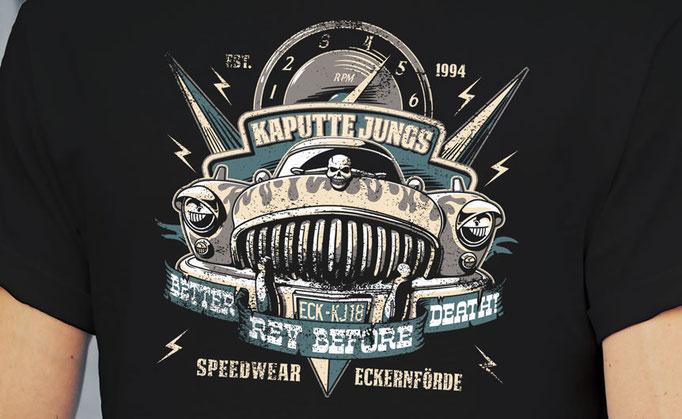Better Rev Before Death - Shirt Design für Kaputte Jungs Speedwear GbR, Eckernförde