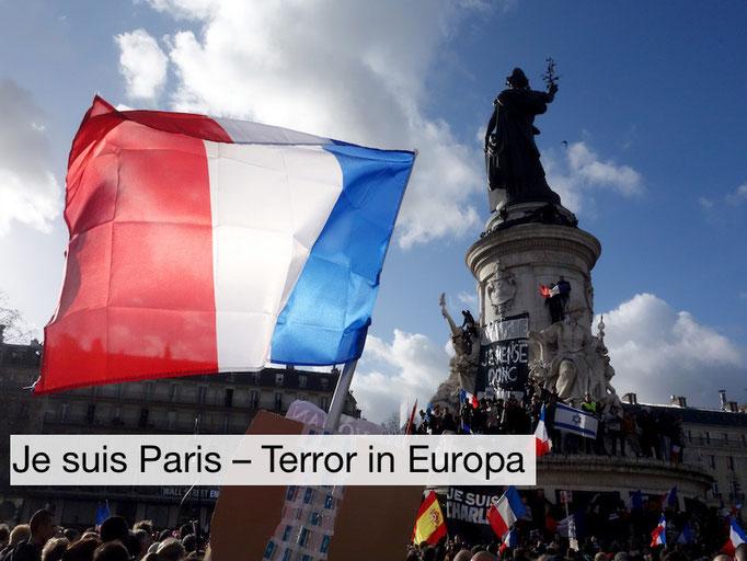 Je suis Paris – Terror in Europa