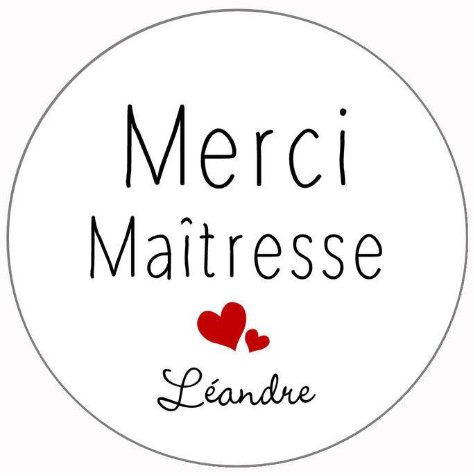 "Merci Maîtresse ""p'tit coeur"""