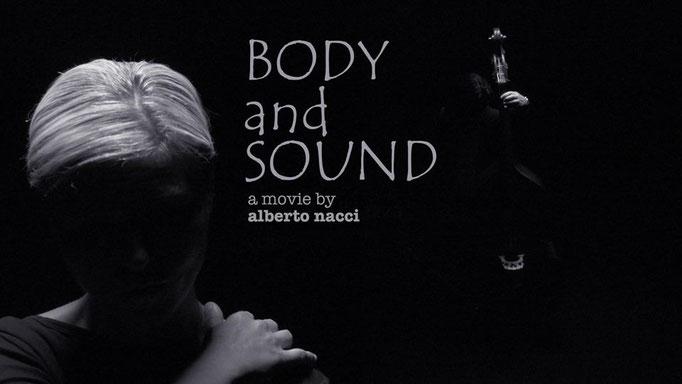 "Videoclip ""Body and Sound"""