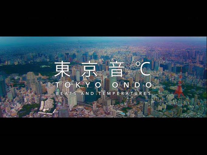 PIECE OF TOKYO 「東京音℃ /TOKYO ONDO -BEATS AND TEMPERATURES- 」
