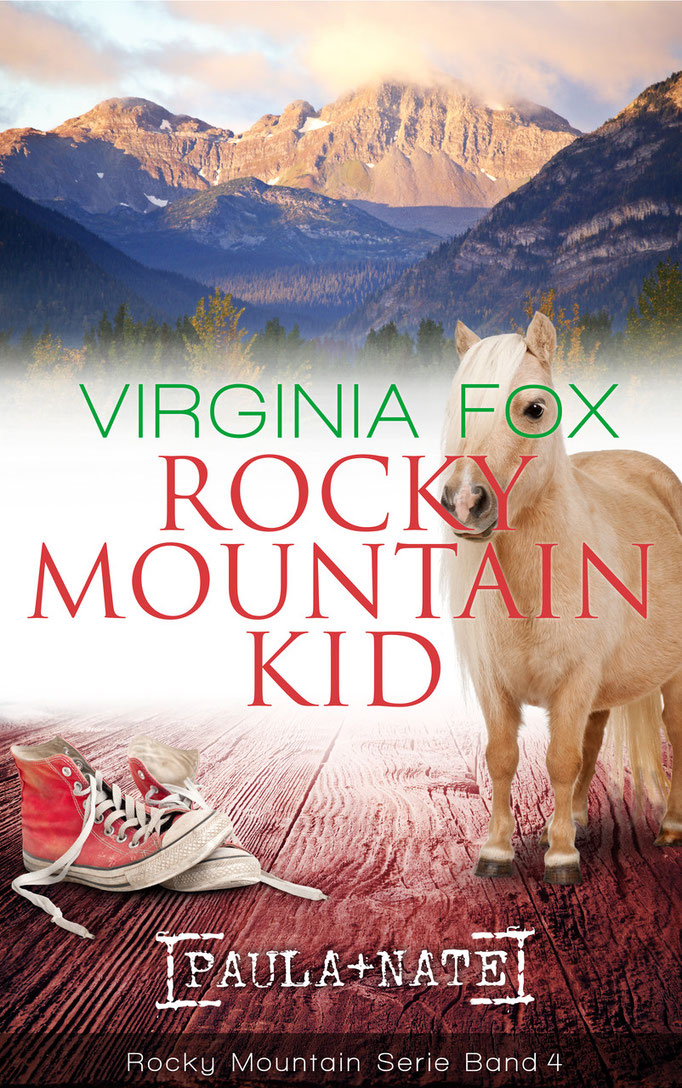 Rocky Mountain Kid von Virginia Fox (Band 4 der Rocky Mountain-Serie, Sept. 2015)