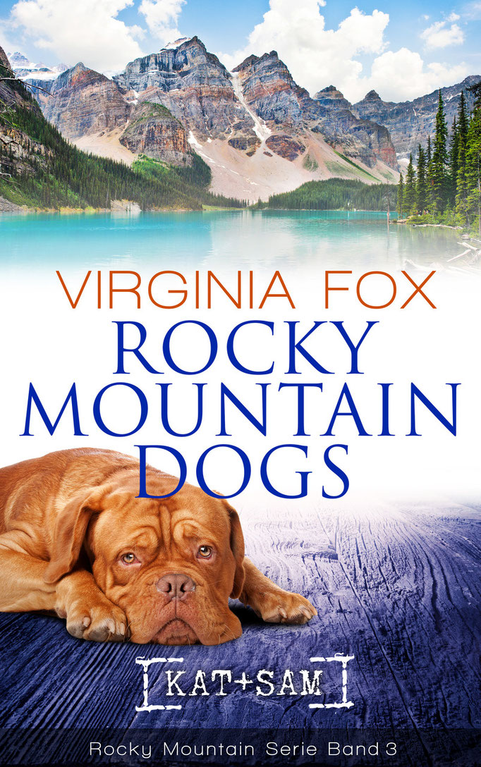 Rocky Mountain Dogs von Virginia Fox (Band 3 der Rocky Mountain-Serie, Juni 2015)