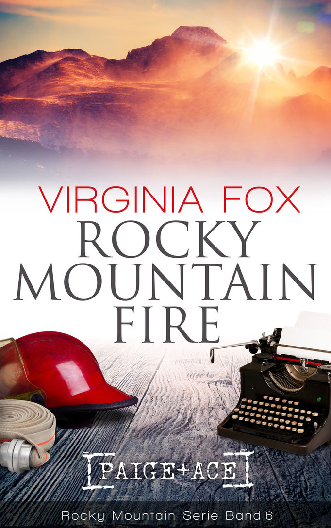 Rocky Mountain Fire von Virginia Fox (Band 6 der Rocky Mountain-Serie, März 2016)