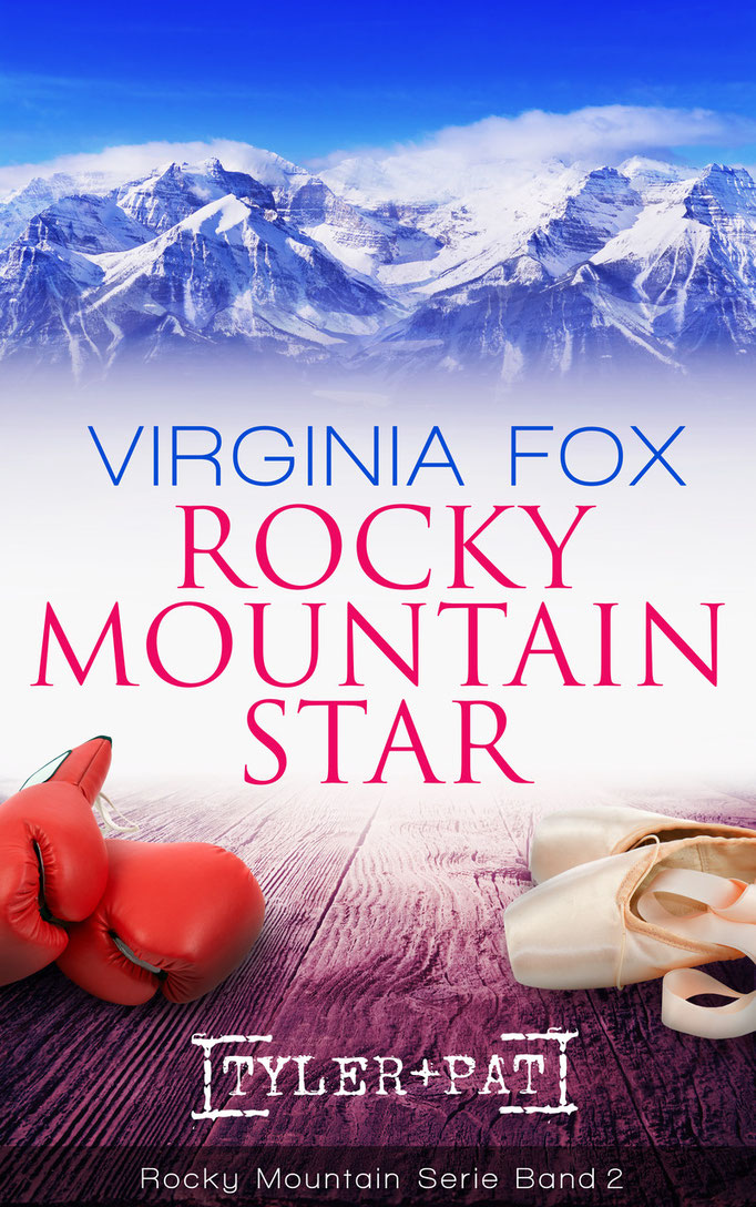 Rocky Mountain Star von Virginia Fox (Band 2 der Rocky Mountain-Serie, März 2015)