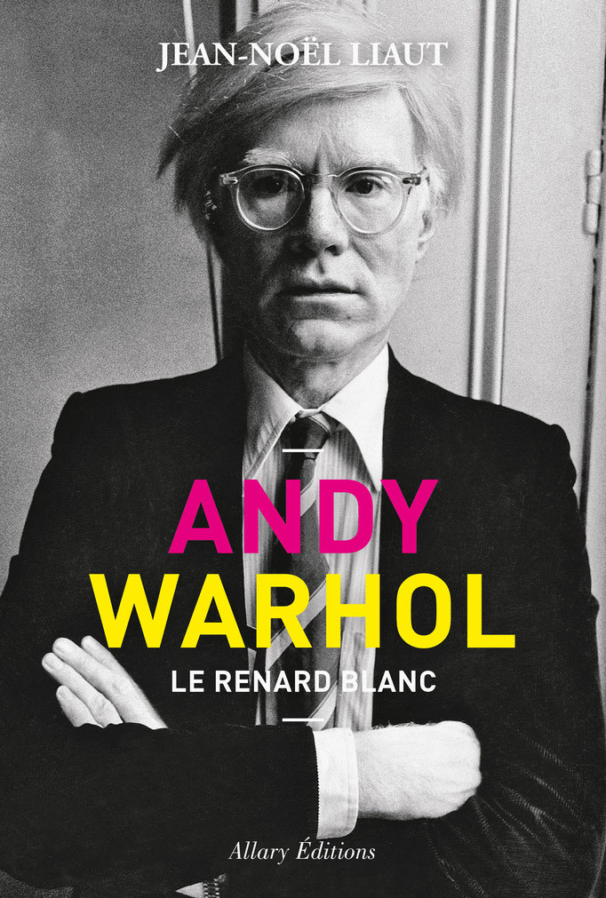 Couverture Andy Warholle Renard Blanc