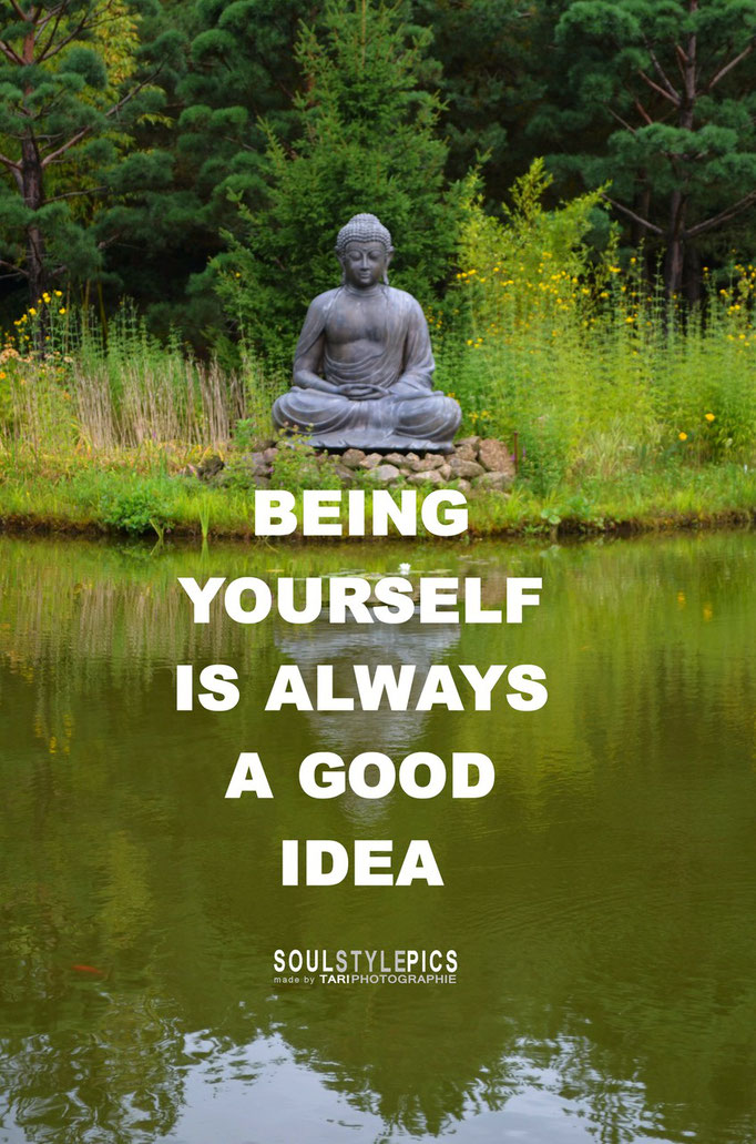 Being yourself is always a good idea