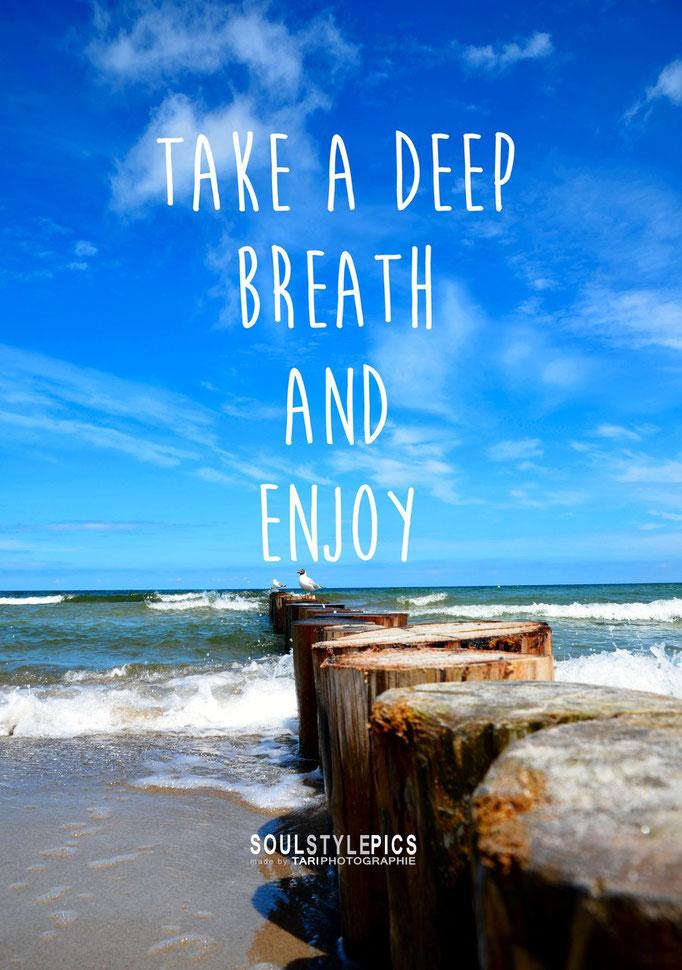 Take a deep breath and enjoy