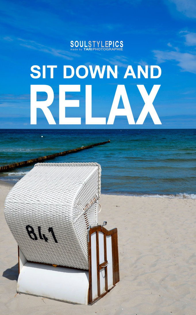 Sit down and relax