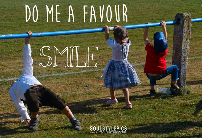 Do me a favour smile