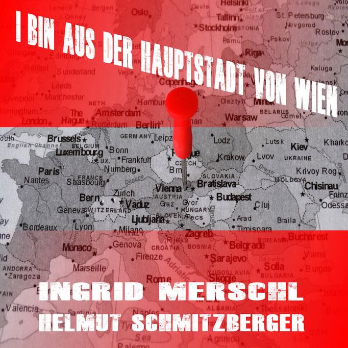 I bin aus der Hauptstadt von Wien