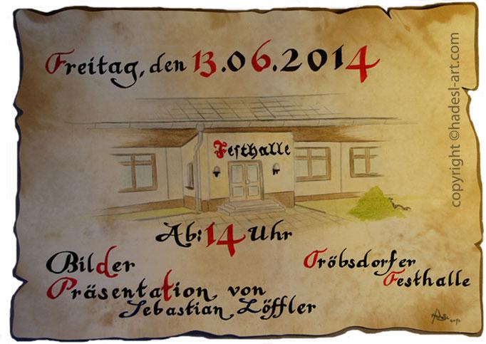 """Tröbsdorfer Festhalle""...kalligrafie 2014  (40 cm x 50 cm)"