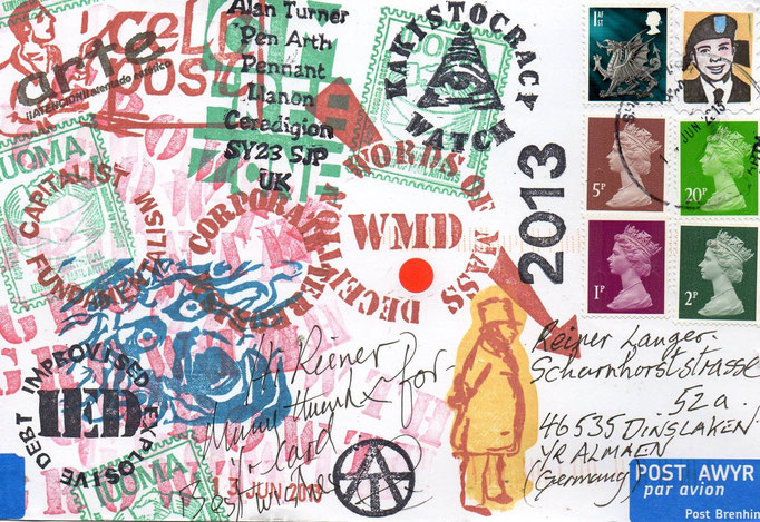 "Eingehende MAIL - ART PROJEKT AGAINST "" WAR "" by Reiner Langer   von ALAN TURNER , ENGLAND / UK"