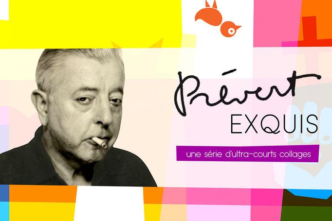 Websérie - Prévert Exquis