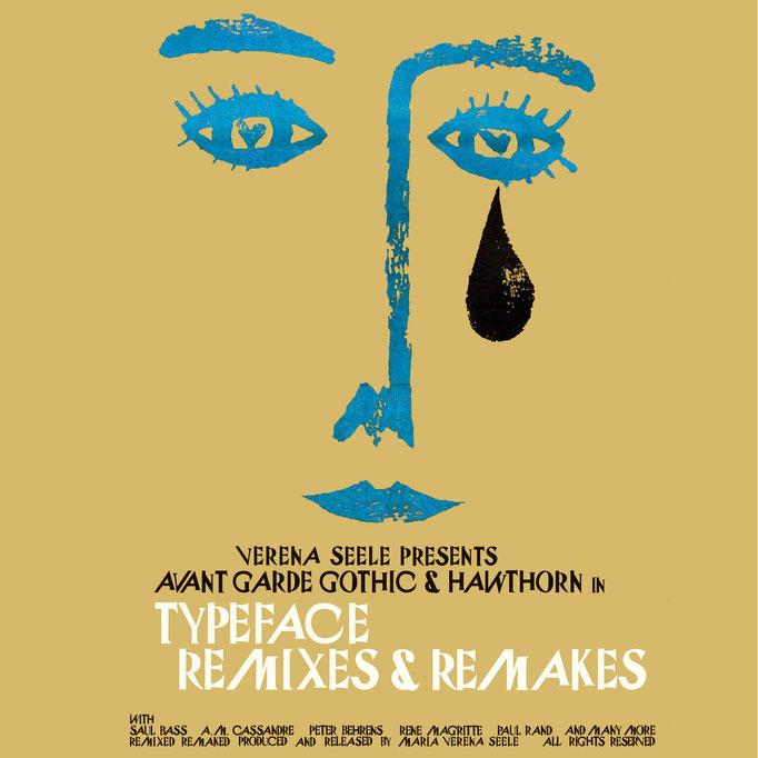 Typeface Remix & Remake