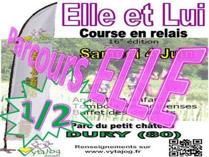 Elle et Lui 2016 - Parcours Elle 1/2 (Dury - dép80 - Sam04/06/2016)