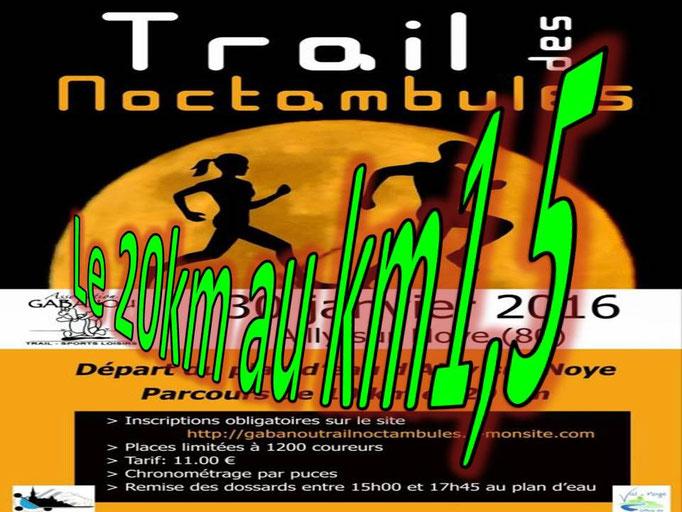 Trail des Noctambules - Le 20km au km1,5 (Ailly/Noye - dép80 - 10/20km - Sam30/01/2016)