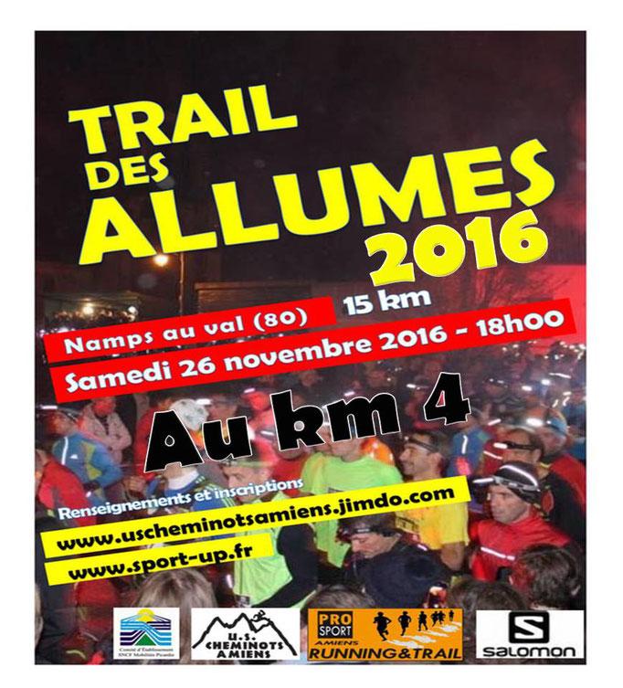 Trail des Allumés 2016 - Au km4 (Namps au Val - dép80 - 15km - Sam26/11/2016)