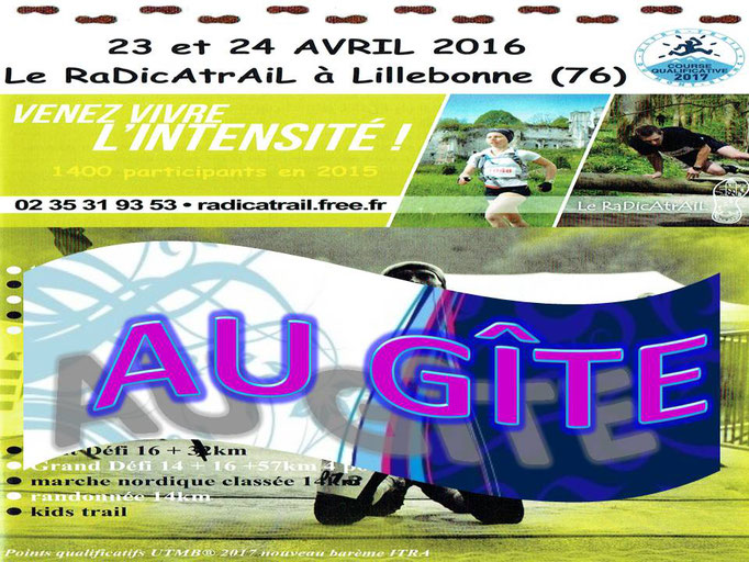 RaDicAtrAiL 2016 - Au gîte (Lillebonne - dép76 - 14/16/33/49/60/90/114km - Sam23&Dim24/04/2016)
