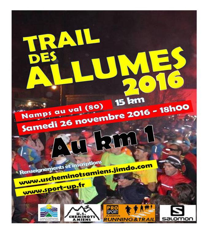 Trail des Allumés 2016 - Au km1 (Namps au Val - dép80 - 15km - Sam26/11/2016)