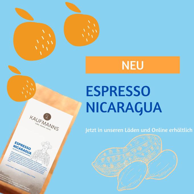 KAUFMANNS Espresso Nicaragua als mittlere Röstung schon nussig und viel Kakao im Abgang.