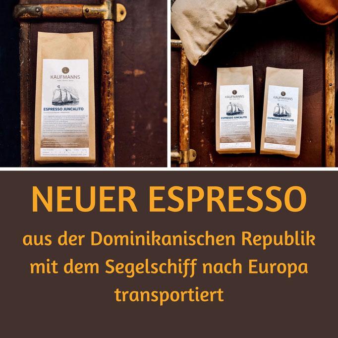 Neuester Espresso von KAUFMANNS Kaffeerösterei: Espresso Juncalito aus der Dominikanischen Republik nachhaltig transportiert