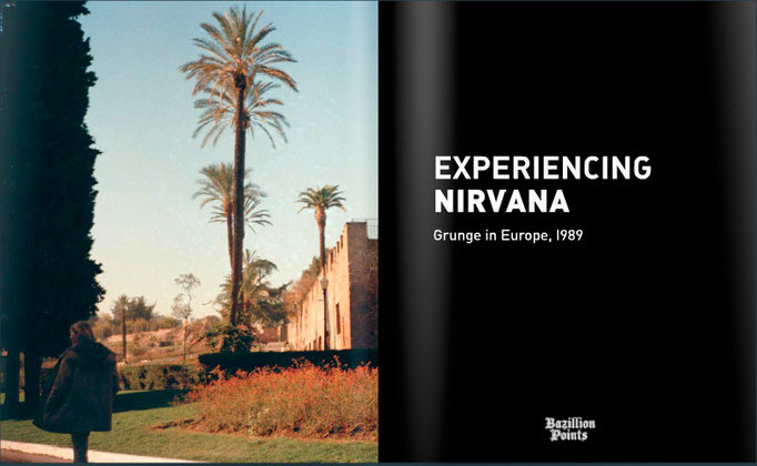 © courtesy of Bruce Pavitt/'Experiencing Nirvana' e-book version