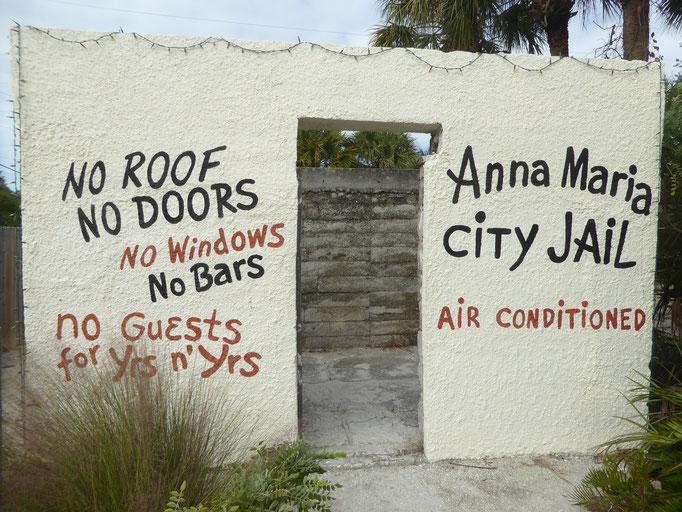 Bild: Das Anna Maria City Gefängnis