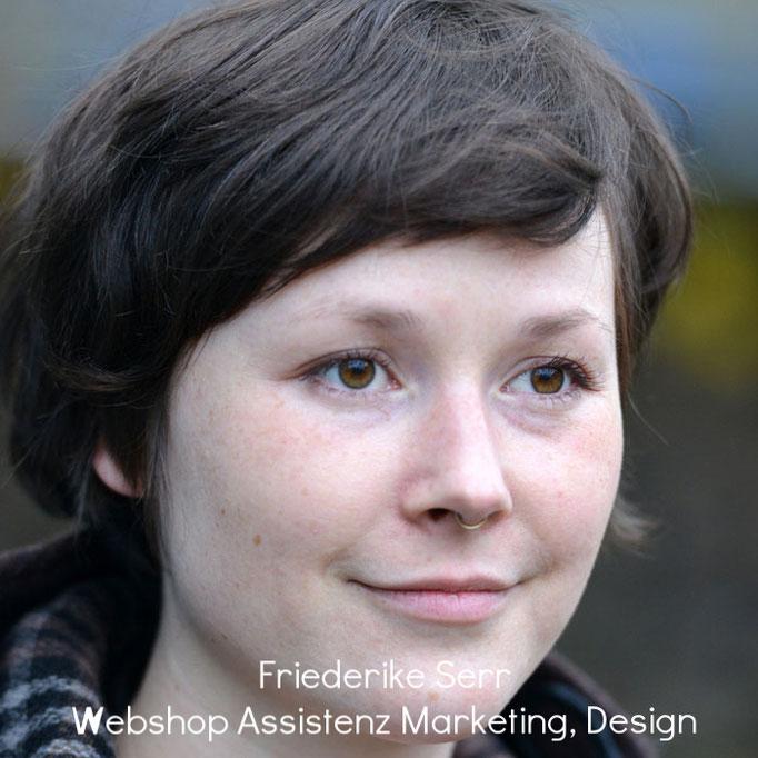Friederike Serr - Webshop Assistenz Marketing, Design