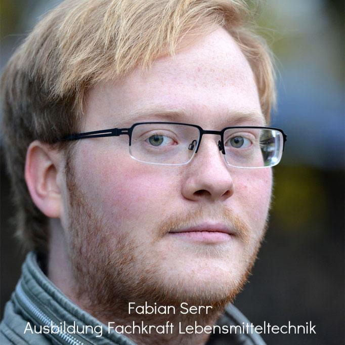 Fabian Serr - Auszubildender Bereich Lebensmitteltechnik, Aushilfe