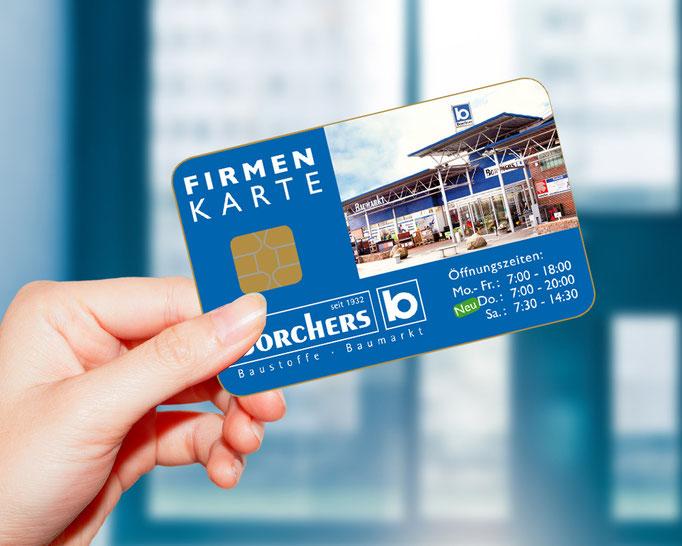 Borchers Baumarkt. Einführung der Kundenkarte für Endverbraucher und Firmen.