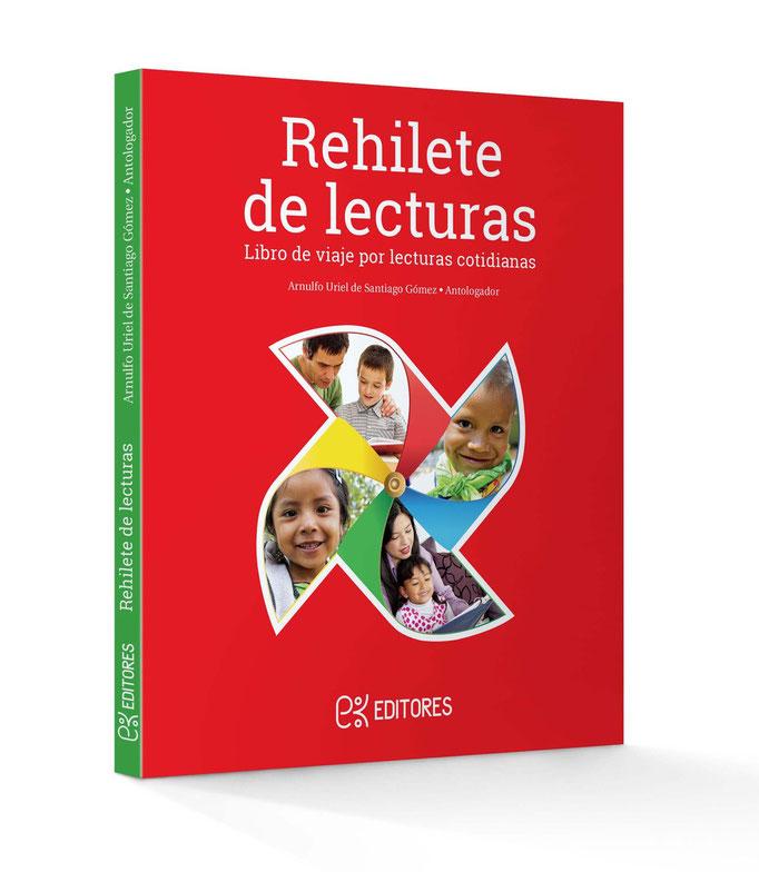 Portada para libro. Rehilete de Lecturas, educación primaria. Ek Editores. 2014.