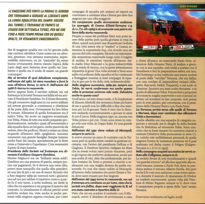 2019-03-06. DAJE MO'! Il mio articolo dedicato a Romualdo Picchiante (Parte 2). La versione integrale dell'intervista si può leggere al seguente link: http://www.ternananews.it/focus/incontro-con-un-ex-rossoverde-romualdo-picchiante-46803