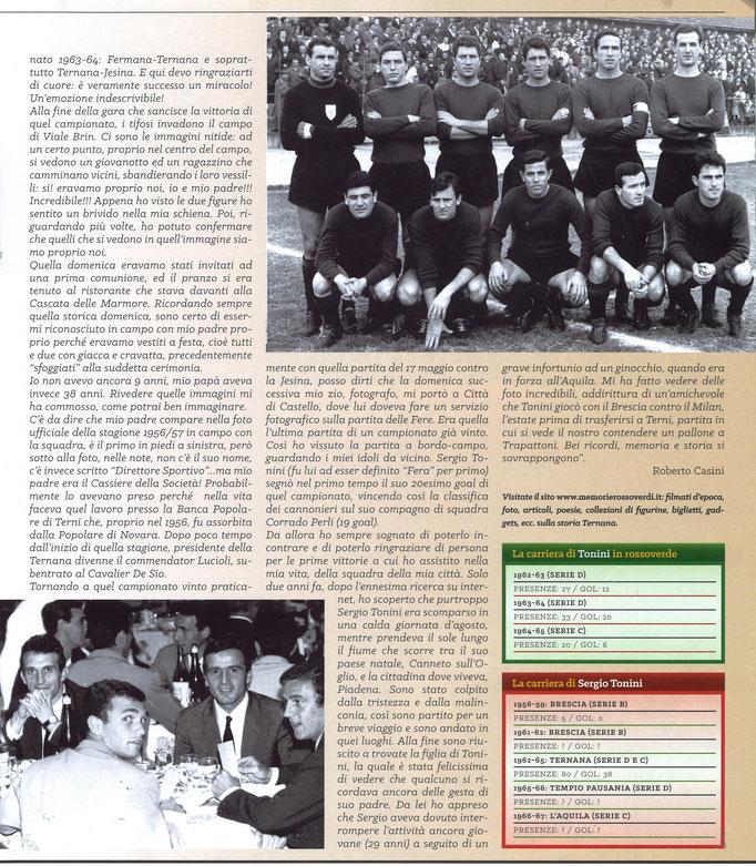 2017-08-25. DAJE MO'! Il mio articolo dedicato a Sergio Tonini (Parte 2). La versione integrale dell'intervista si può leggere al seguente link:http://www.ternananews.it/focus/incontro-con-sergio-tonini-36106