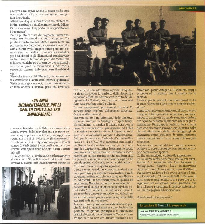 2021 Luglio. DAJE MO'! Il mio articolo dedicato a Giuliano Bandini (Parte 2). La versione integrale dell'intervista si può leggere al seguente link: