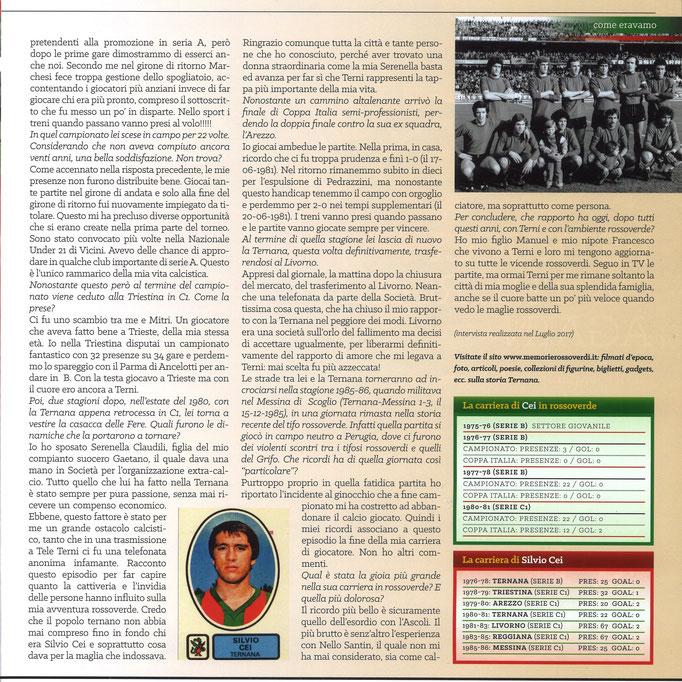 2018-03-24. DAJE MO'! Il mio articolo dedicato a Silvio Cei (Parte 2). La versione integrale dell'intervista si può leggere al seguente link: http://www.ternananews.it/focus/incontro-con-un-ex-rossoverde-silvio-cei-40522