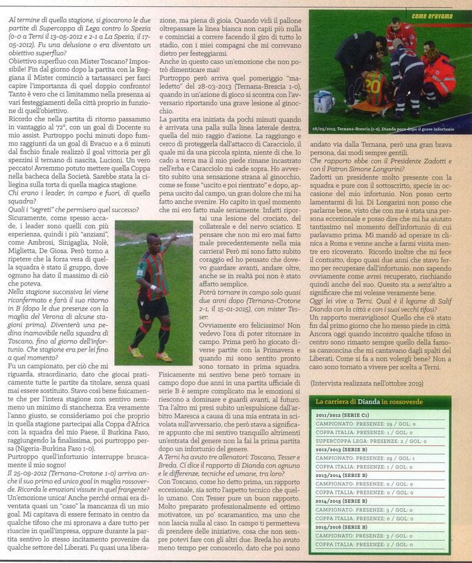 2020 Giugno. DAJE MO'! Il mio articolo dedicato a Salif Dianda (Parte 2). La versione integrale dell'intervista si può leggere al seguente link: https://www.ternananews.it/news/incontro-con-un-ex-rossoverde-salif-dianda-52561