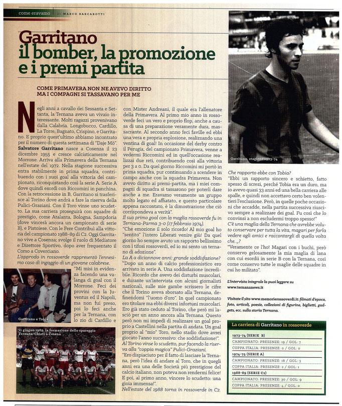 2016-10-22. DAJE MO'! Il mio articolo dedicato a Salvatore Garritano. La versione integrale dell'intervista si può leggere al seguente link:  http://www.ternananews.it/copertina/garritano-il-bomber-la-promozione-e-i-premi-partita-28944