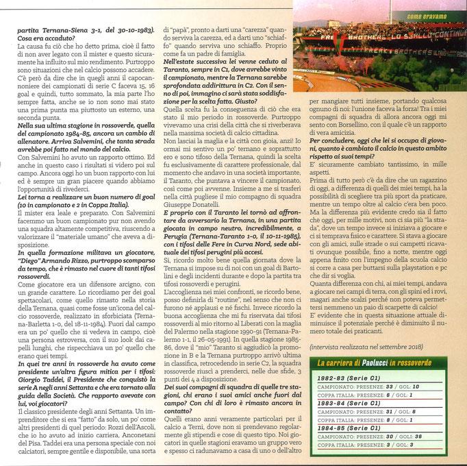 2019-01-26. DAJE MO'! Il mio articolo dedicato a Silvio Paolucci (Parte 2). La versione integrale dell'intervista si può leggere al seguente link: http: http://www.ternananews.it/focus/incontro-con-un-ex-rossoverde-silvio-paolucci-46135