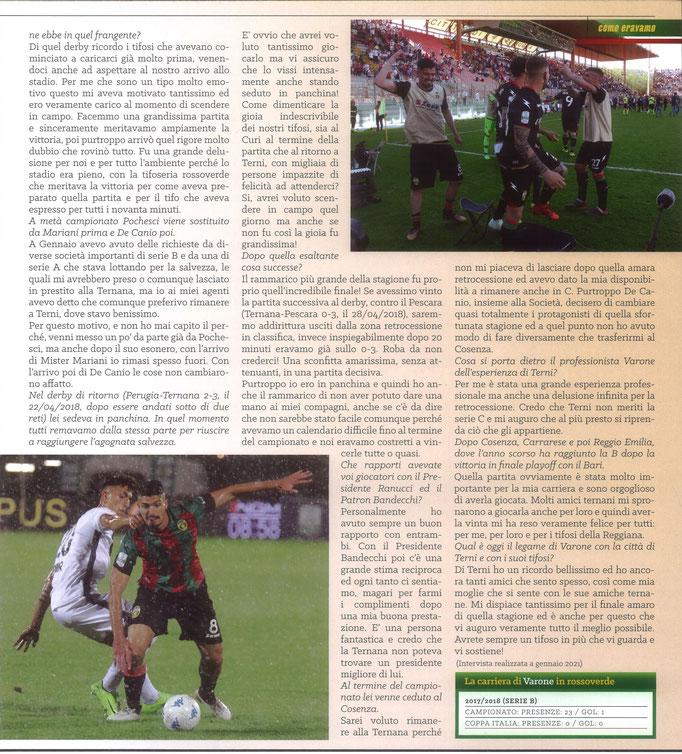 2021 Febbraio. DAJE MO'! Il mio articolo dedicato a Ivan Varone (Parte 2). La versione integrale dell'intervista si può leggere al seguente link: https://www.ternananews.it/news/incontro-con-un-ex-rossoverde-ivan-varone-56831
